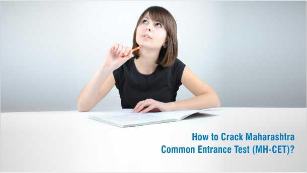 How to Crack Maharashtra Common Entrance Test