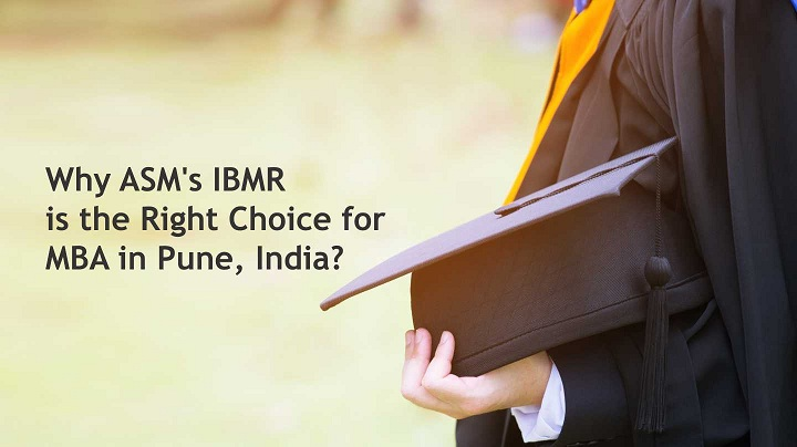 ASM IBMR is the Right Choice for MBA in Pune
